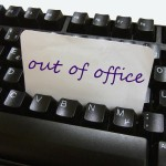 Out of the office…
